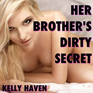 Her Brother's Dirty Secret Audiobook