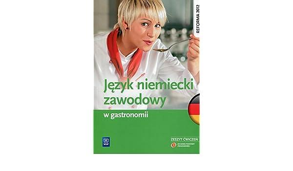 Jezyk niemiecki zawodowy w gastronomii zeszyt cwiczen