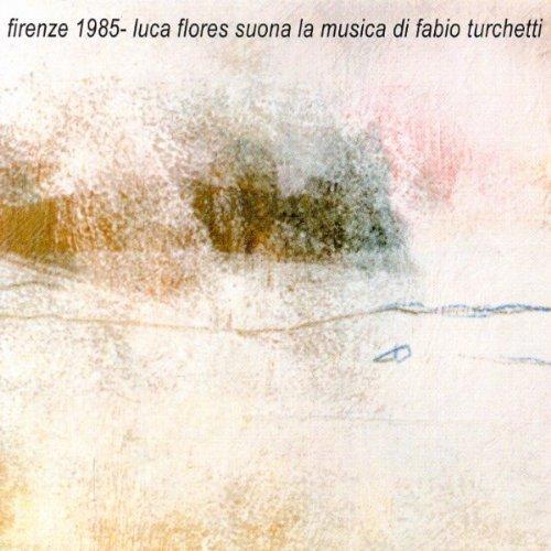 enrique breccia luca flores from the album firenze 1985 luca flores