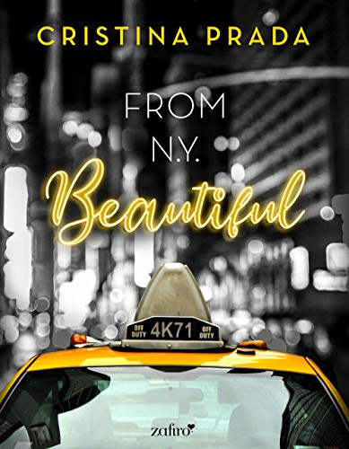 From New York. Beautiful (Volumen independiente) por Cristina Prada