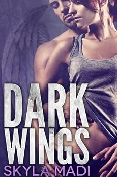 Dark Wings (Never Dark Book 1) by [Madi, Skyla]