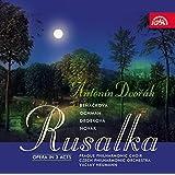 Antonin Dvora : Rusalka