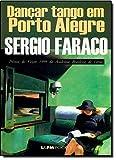 Dançar Tango Em Porto Alegre - Coleção L&PM Pocket - 8525409391