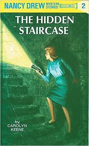 The Hidden Staircase (Nancy Drew Mystery Stories #2): Keene ...