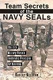 Team Secrets of the Navy SEALs, Robert Needham, 1435140230