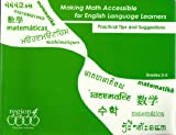 Making Math Accessible for English Language Learners : Practical Tips and Suggestions, Grades 3-5, Region 4 Education Services Center, 1933049405