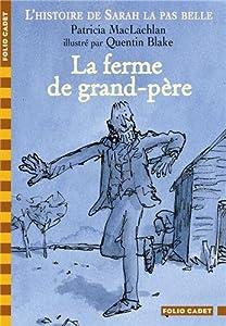 """Afficher """"L'histoire de Sarah la pas belle n° 5 La ferme de grand-père"""""""