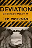 Deviation (Breaking the Pattern)