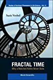 img - for 14: Fractal Time: Why a Watched Kettle Never Boils (Studies of Nonlinear Phenomena in Life Science) book / textbook / text book