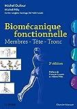 Biomécanique Fonctionnelle: Membres - Tête - Tronc (French Edition)