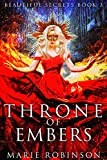 Throne of Embers: A Reverse Harem PNR (Beautiful Secrets Book 3)