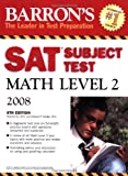 img - for Barron's SAT Subject Test Math Level 2, 8th Edition book / textbook / text book