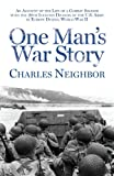 One Man's War Story, Charles Neighbor, 0988935171