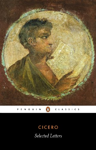 Cicero: Selected Letters (Penguin Classics)