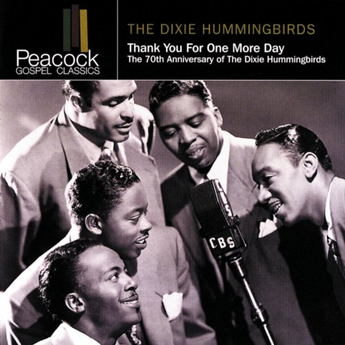 Thank You For One More Day: The 70th Anniversary Of The Dixie Hummingbirds