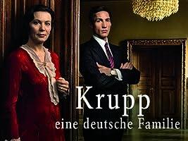 Krupp: Eine deutsche Familie - Staffel 1