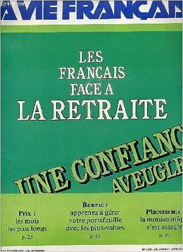 N°1741 - 59è ANNEE - 23 OCTOBRE 1978 / LES FRANCAIS FACE A LA RETRAITE - UNE CONFIANCE AVEUGLE / PRIX : LES MOIS LES PLUS LONGS / BOURSE : APPRENEZ A GERER VOTRE PORTEFEUILLE AVEC LES PLUS-VALUES / PLACEMENTS : LA NUMISMATIQUE S'EST ASSAGIE ...