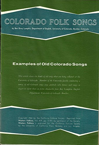 Colorado Folk Songs: Examples of Old Colorado Songs.