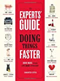 The Experts' Guide to Doing Things Faster, Samantha Ettus, 0307342093