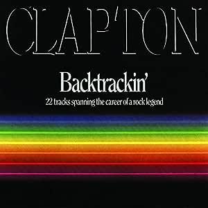Eric Clapton Backtrackin Amazon Com Music