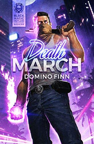 - Death March (Black Magic Outlaw Book 6)