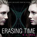 Erasing Time | C. J. Hill