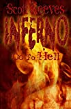 Inferno: Go to Hell, Scott Reeves, 1469948524