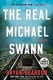 The Real Michael Swann: A Novel (Random House Large Print)