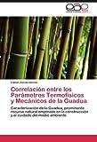Correlación Entre Los Parámetros Termofísicos y Mecánicos de la Guadu, Fabián| Zárate Rincón, 3847360191