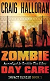 Zombie Day Care:  Impact Series  Book 1