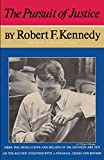 img - for The Pursuit of Justice Robert F. Kennedy book / textbook / text book