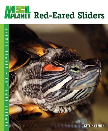 Red-Eared Sliders (Animal Planet Pet Care Library) - Animal Planet Pet Care