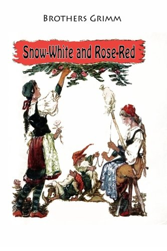 Download Snow-White and Rose-Red PDF