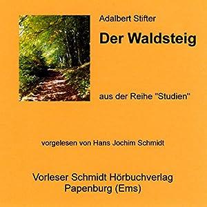 Der Waldsteig Hörbuch