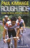 Rough Ride, Paul Kimmage, 0224080172
