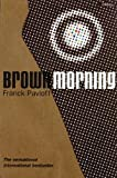 img - for Brown Morning by Franck Pavloff (2004-08-15) book / textbook / text book