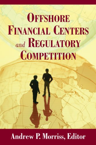 Offshore Financial Centers and Regulatory Competition ()