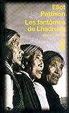 Les fantômes de Lhadrung (4)