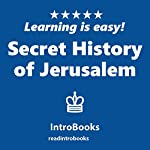 Secret History of Jerusalem    IntroBooks