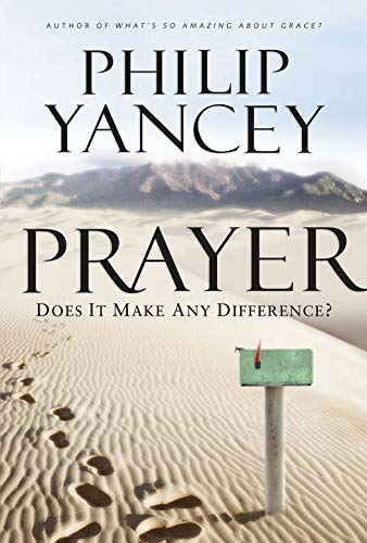 Prayer by [Yancey, Philip]