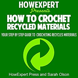 How to Crochet Recycled Materials