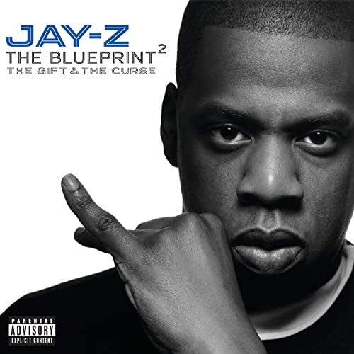 The Blueprint 2: The Gift & The Curse [Explicit]