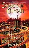 Shards of Crimson (Crimson City)
