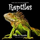 Draw Your Own Encyclopaedia Reptiles (Volume 3)