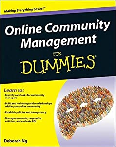 Online Community Management For Dummies by Deborah Ng (2011-11-29)