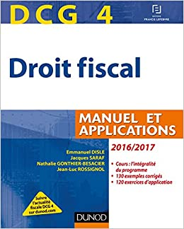 DCG 4 - Droit fiscal 2016/2017 - 10e éd. - Manuel et Applications
