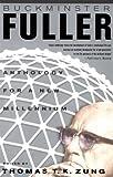 Buckminster Fuller, Thomas T. Zung, 0312288905