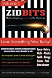 Zidbits: Learn Something New Today! Volume 1, Z. Charles, 1492225614