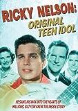 Ricky Nelson: The Original Teen Idol