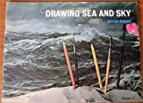 img - for Drawing Sea and Sky book / textbook / text book